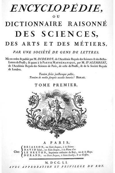 Encyclopaedia or a Systematic Dictionary of the Sciences, Arts and Crafts, Edited by Denis Diderot and Jean le Rond D'Alembert, 1751