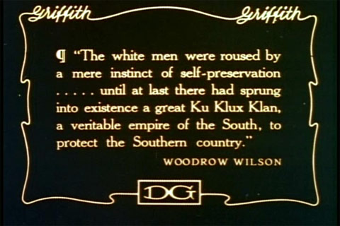 Woodrow Wilson Quote in Birth of a Nation, 1915