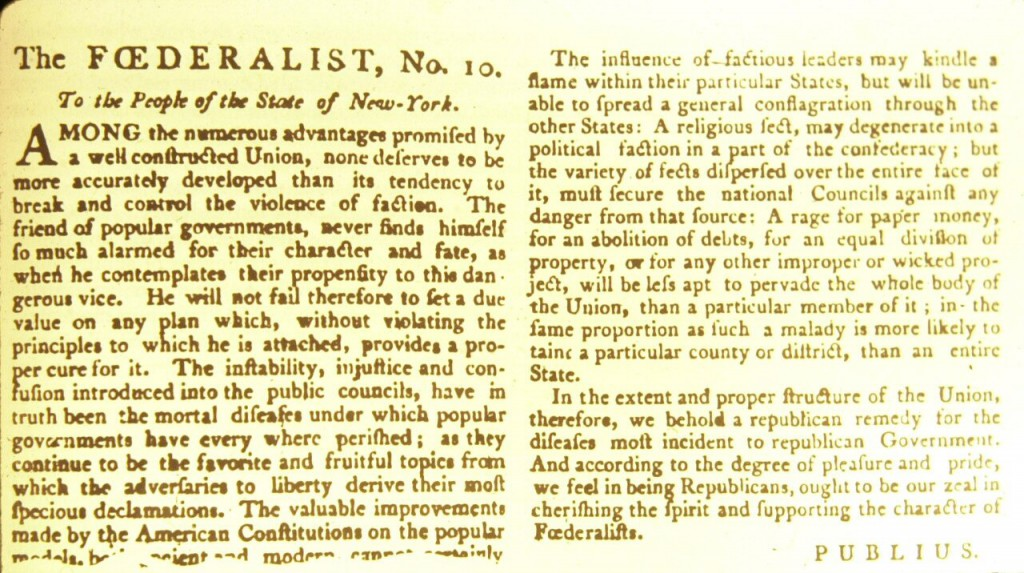 federalist papers 1 10 39 51 78 84 Paper78 paper1 paper2 paper3 paper6 paper8 paper9 paper10 paper11 paper14 paper15 paper17 federalist paper number ten is also one of the most controversial since it states that it is virtually impossible to keep all opposing groups, which consist of liberals and conservatives at peace.