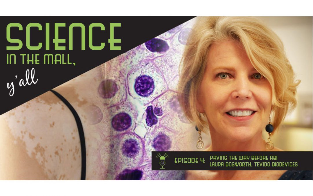 Science in the Mall with Laura Bosworth of Tevido BioDevices