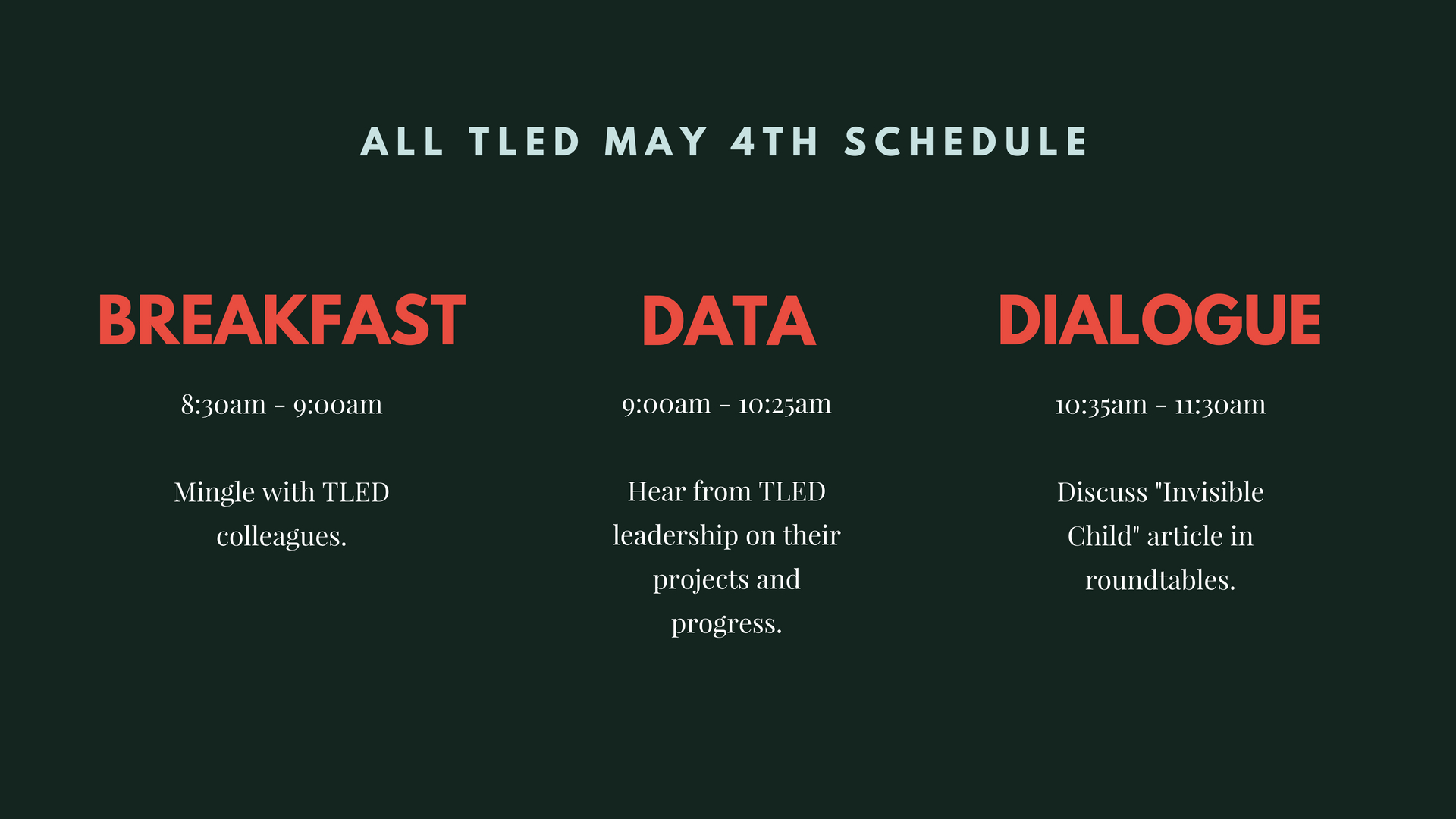 All TLED May 4th Schedule